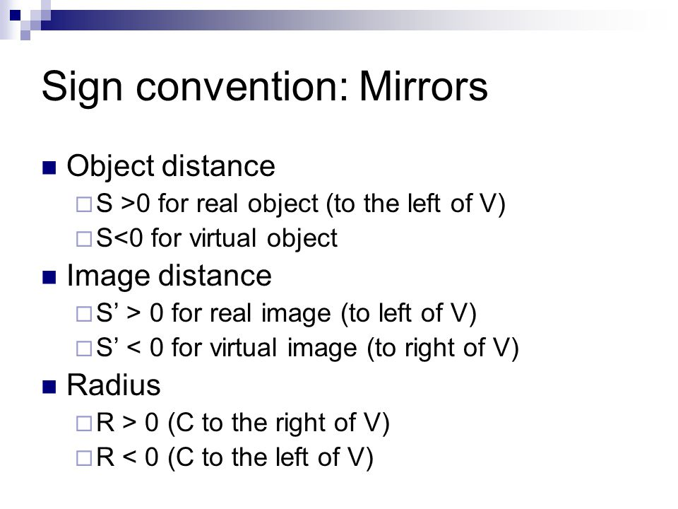 Sign convention: Mirrors