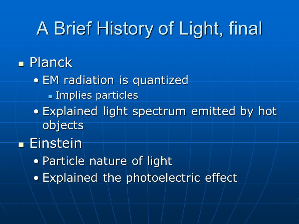 A Brief History of Light, final