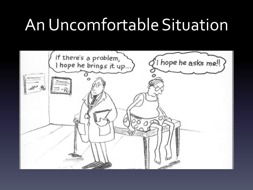 An Uncomfortable Situation