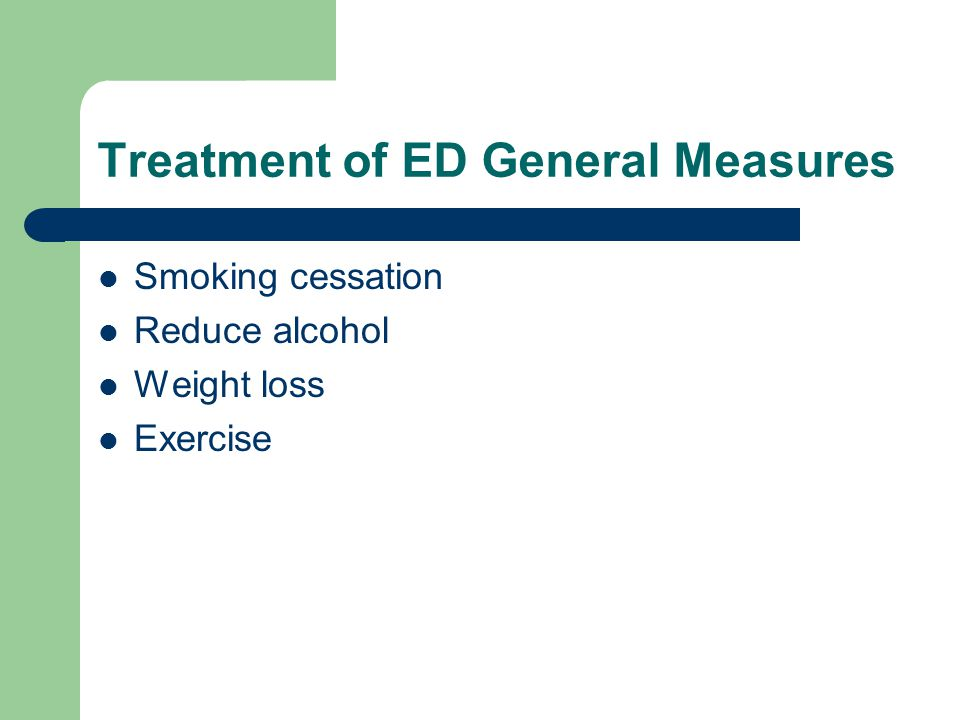 Treatment of ED General Measures