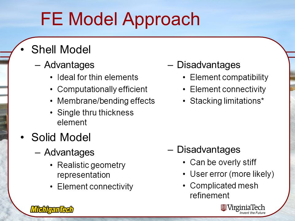FE Model Approach Shell Model Solid Model Advantages Disadvantages