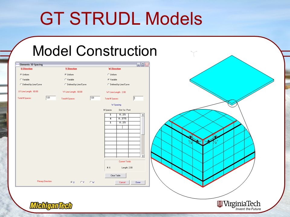 GT STRUDL Models Model Construction ½