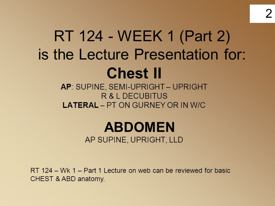 RT 124 - WEEK 1 (Part 2) is the Lecture Presentation for:
