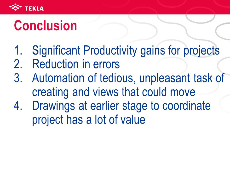 Conclusion Significant Productivity gains for projects