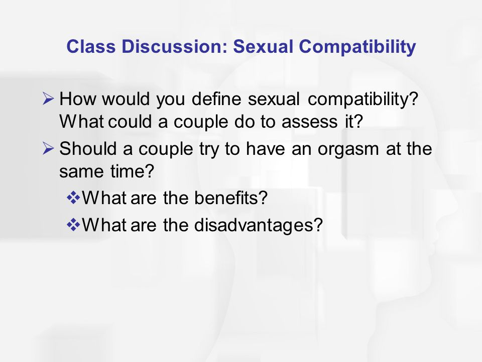 Class Discussion: Sexual Compatibility