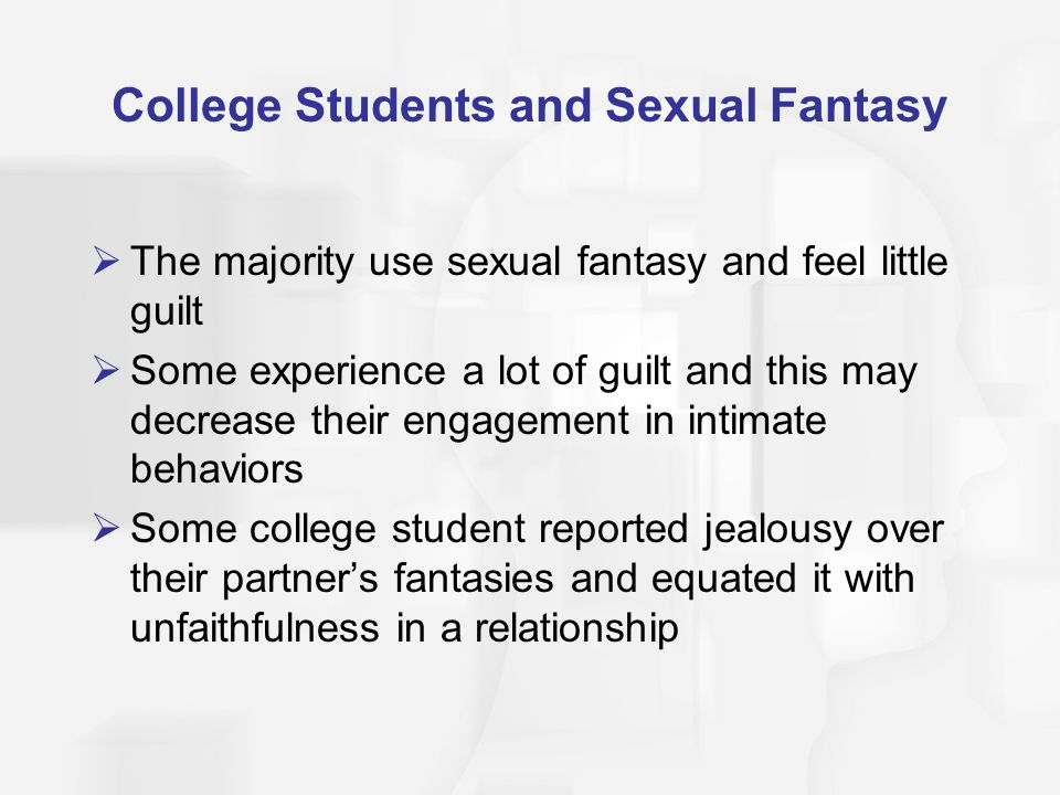 College Students and Sexual Fantasy