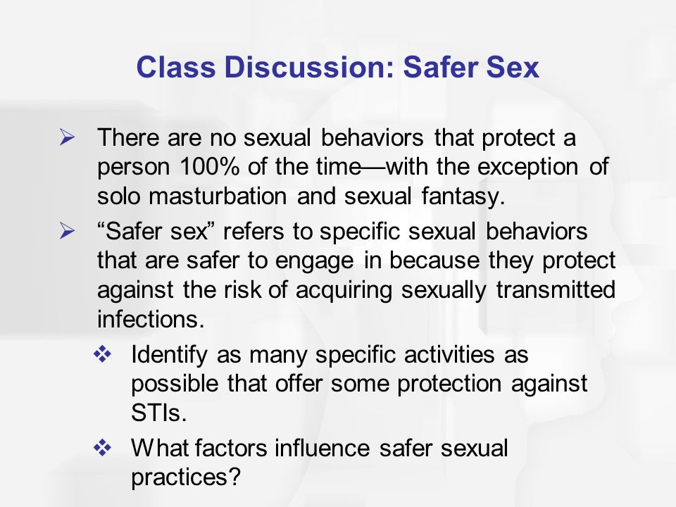 Class Discussion: Safer Sex