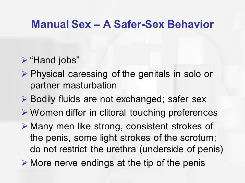 Manual Sex – A Safer-Sex Behavior