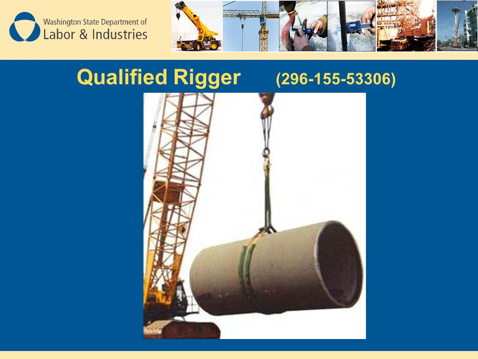 Qualified Rigger (296-155-53306)