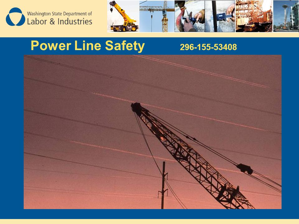 Power Line Safety 296-155-53408