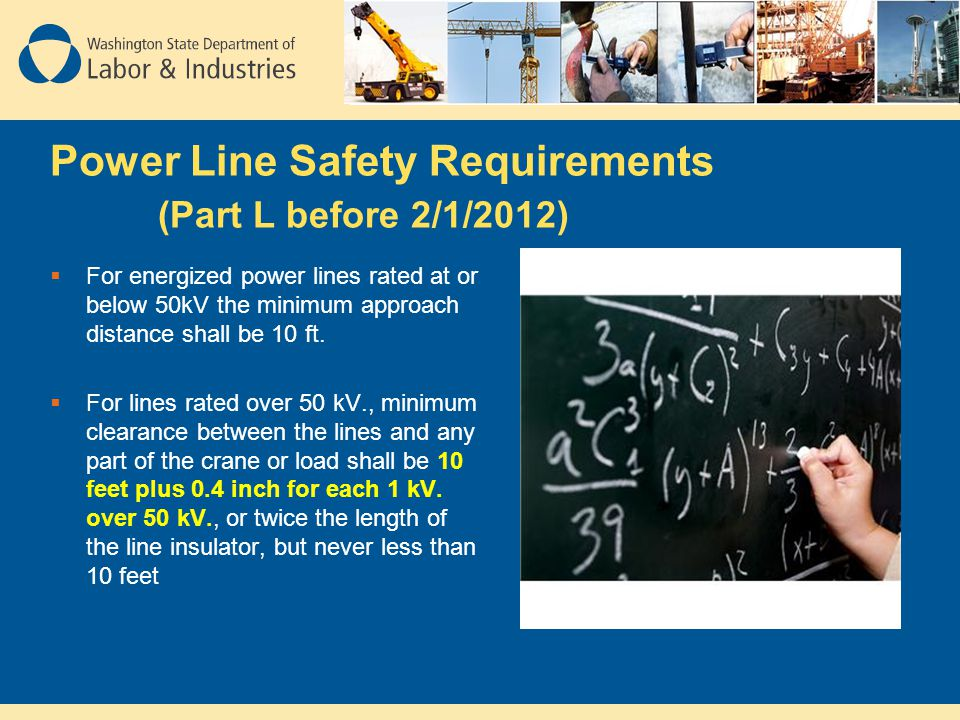 Power Line Safety Requirements (Part L before 2/1/2012)