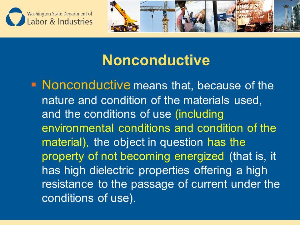Nonconductive