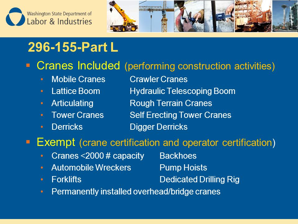 296-155-Part L Cranes Included (performing construction activities)