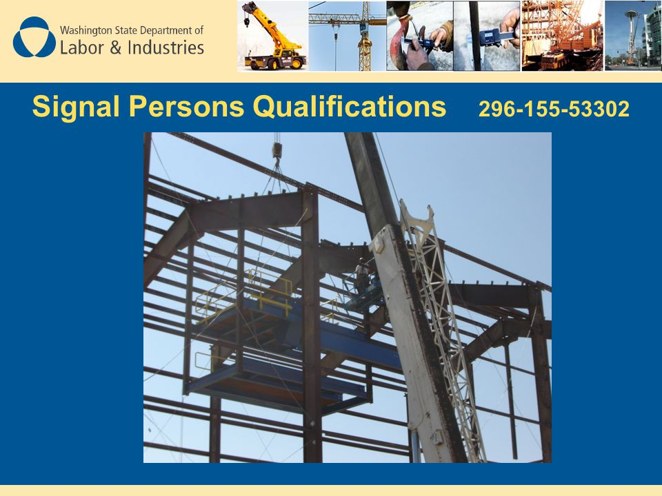 Signal Persons Qualifications 296-155-53302