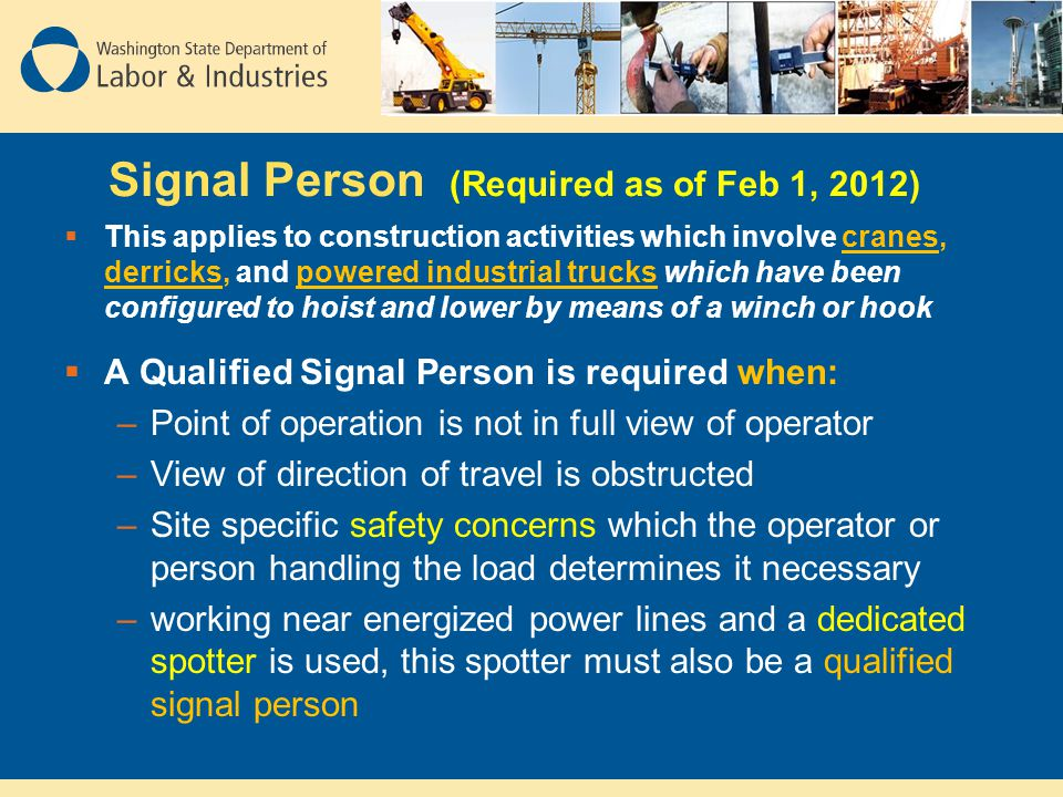 Signal Person (Required as of Feb 1, 2012)