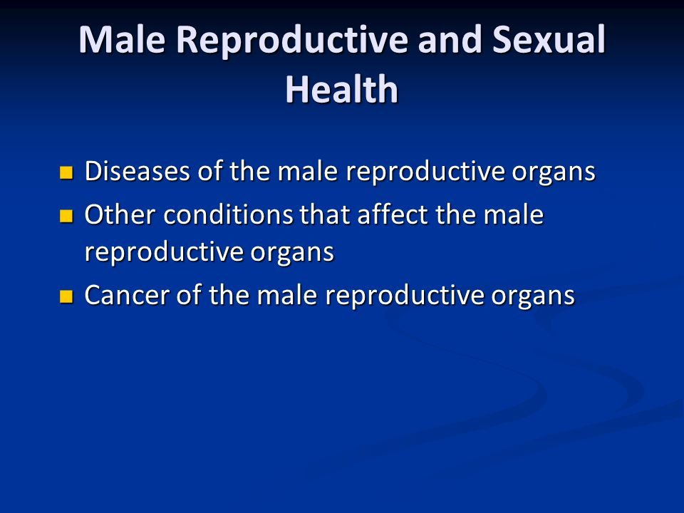 Male Reproductive and Sexual Health