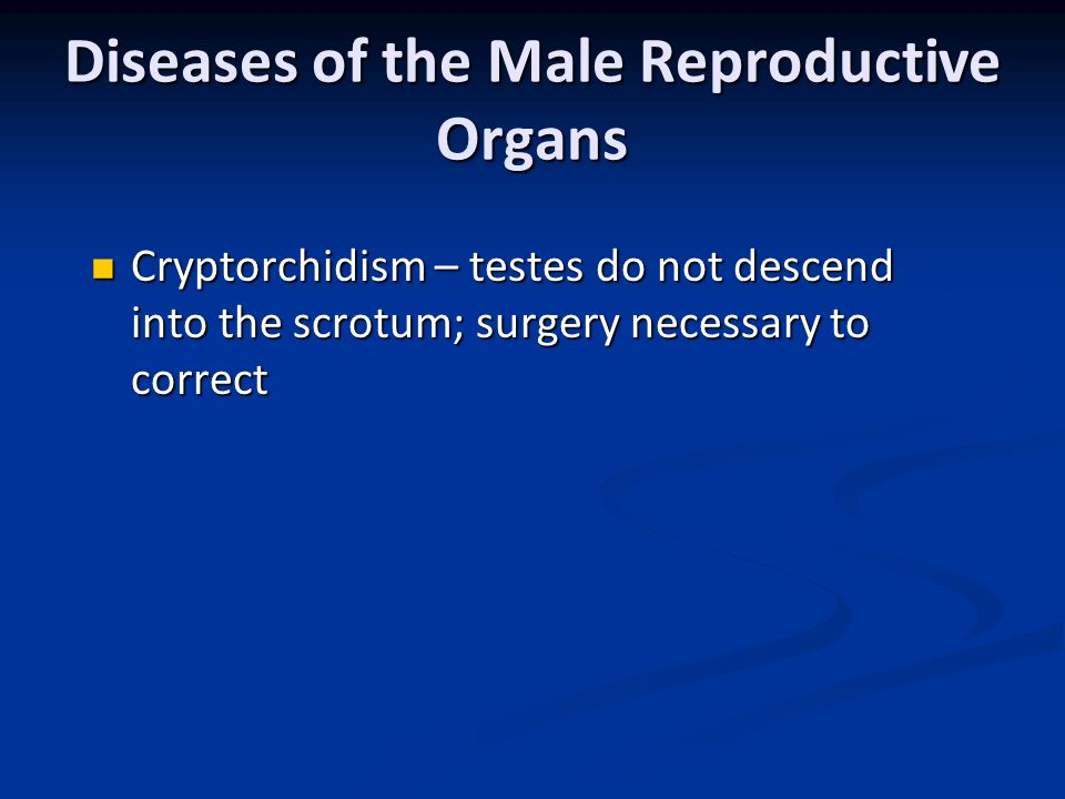 Diseases of the Male Reproductive Organs