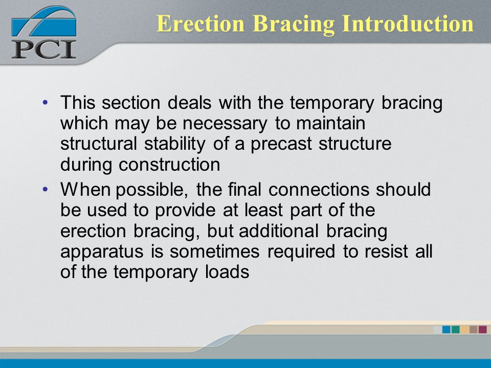 Erection Bracing Introduction