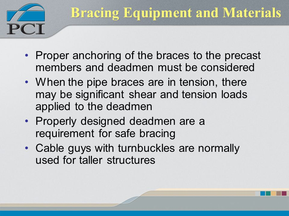 Bracing Equipment and Materials