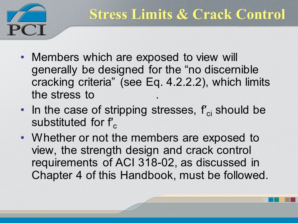 Stress Limits & Crack Control