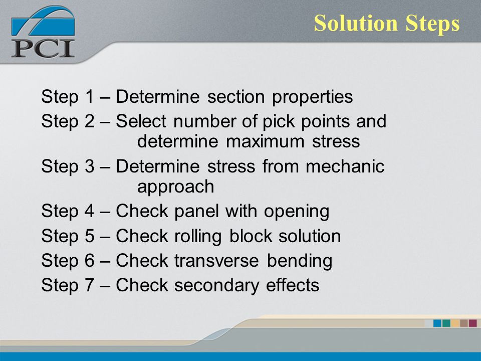 Solution Steps Step 1 – Determine section properties
