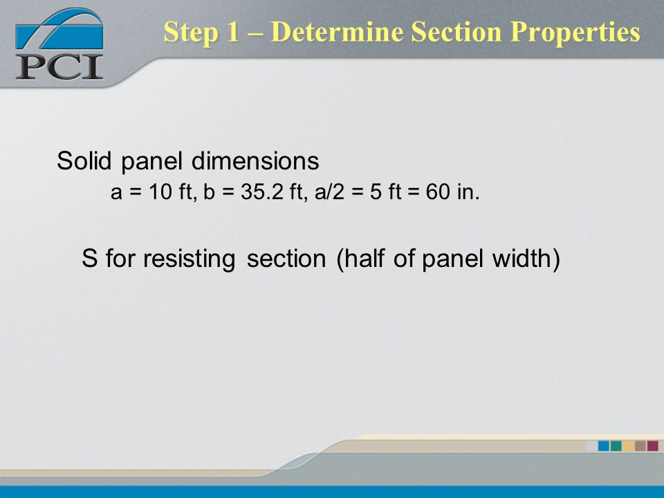 Step 1 – Determine Section Properties