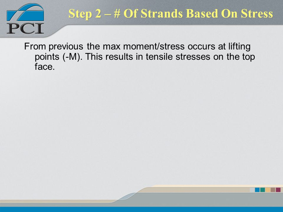 Step 2 – # Of Strands Based On Stress