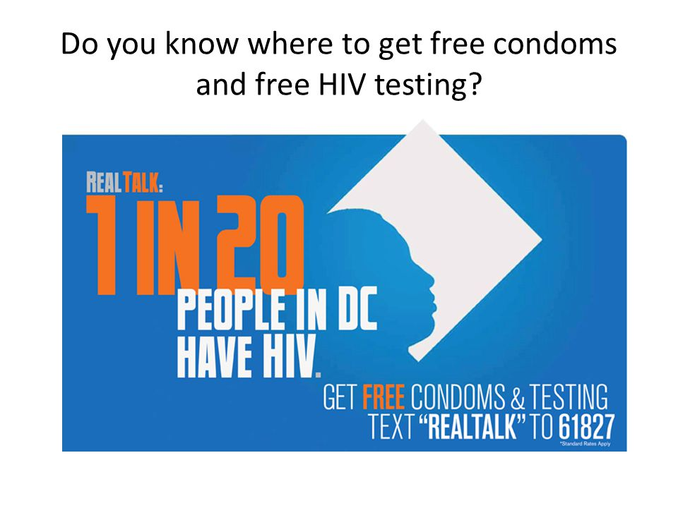 Do you know where to get free condoms and free HIV testing