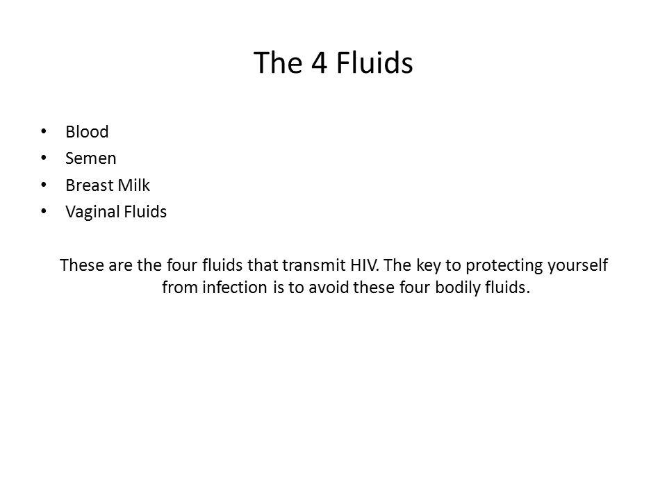 The 4 Fluids Blood Semen Breast Milk Vaginal Fluids