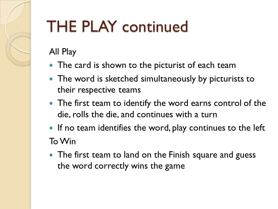 THE PLAY continued All Play