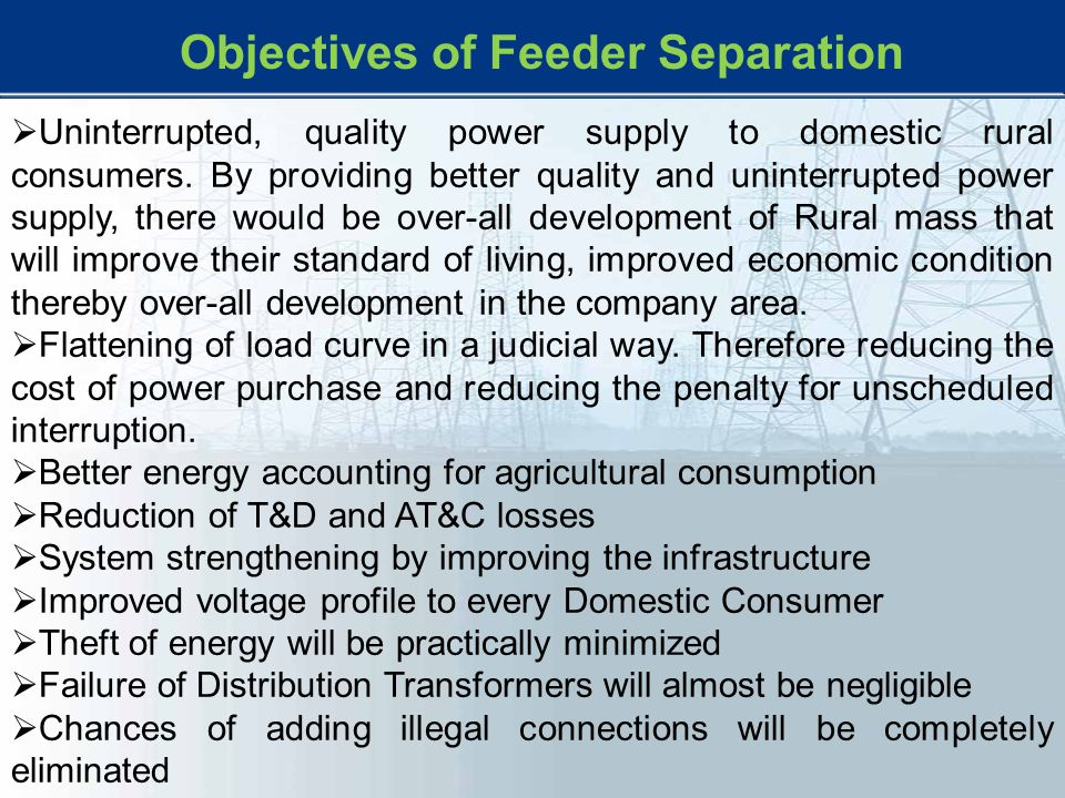 Objectives of Feeder Separation
