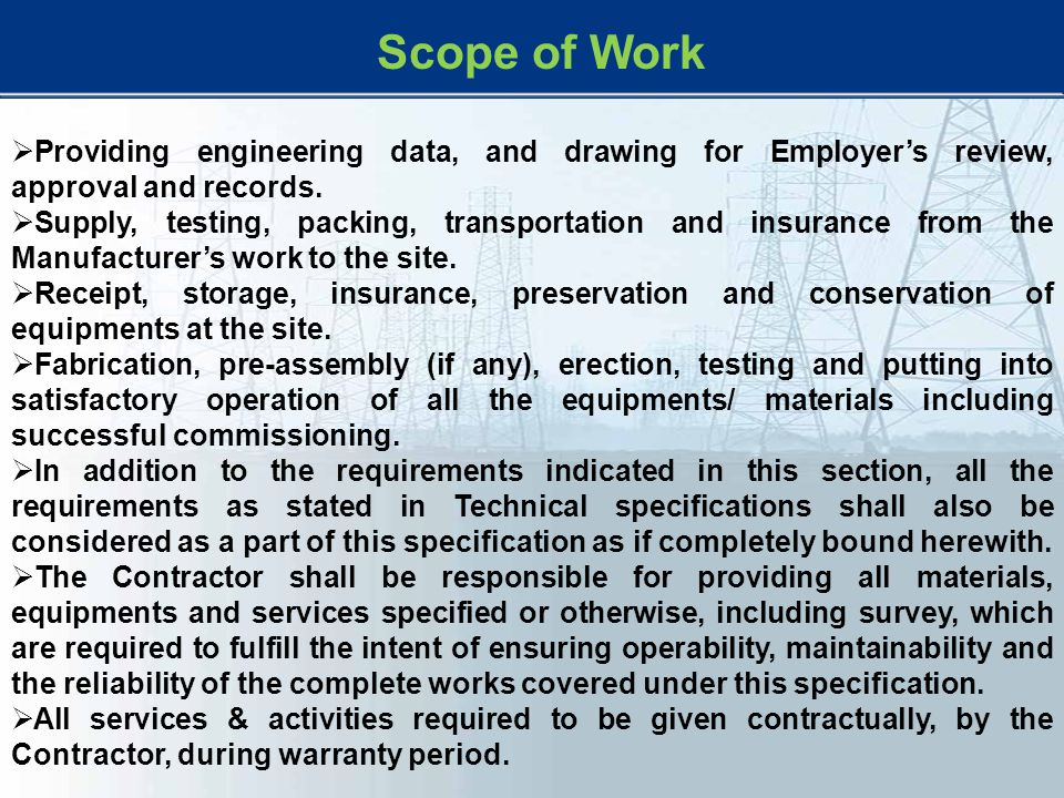 Scope of Work Providing engineering data, and drawing for Employer's review, approval and records.