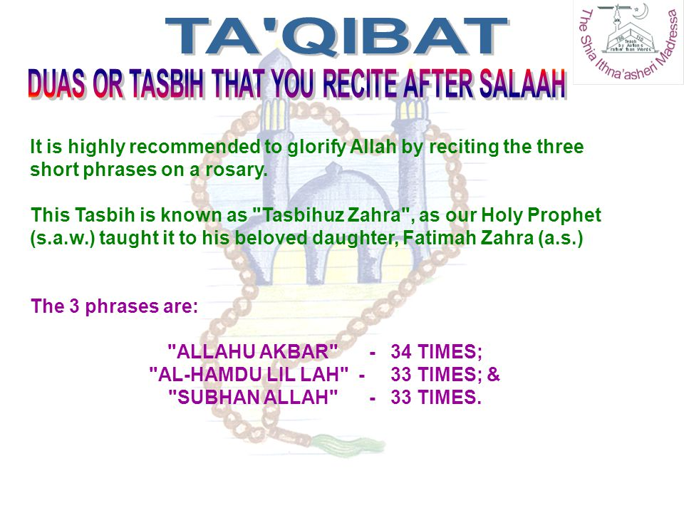 TA QIBAT DUAS OR TASBIH THAT YOU RECITE AFTER SALAAH