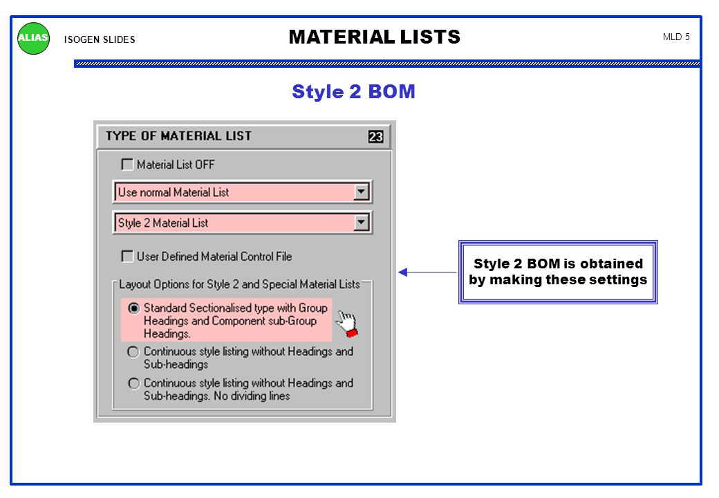 This is the MLD file for the Style 2 BOM on page 4