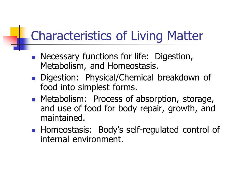 Characteristics of Living Matter