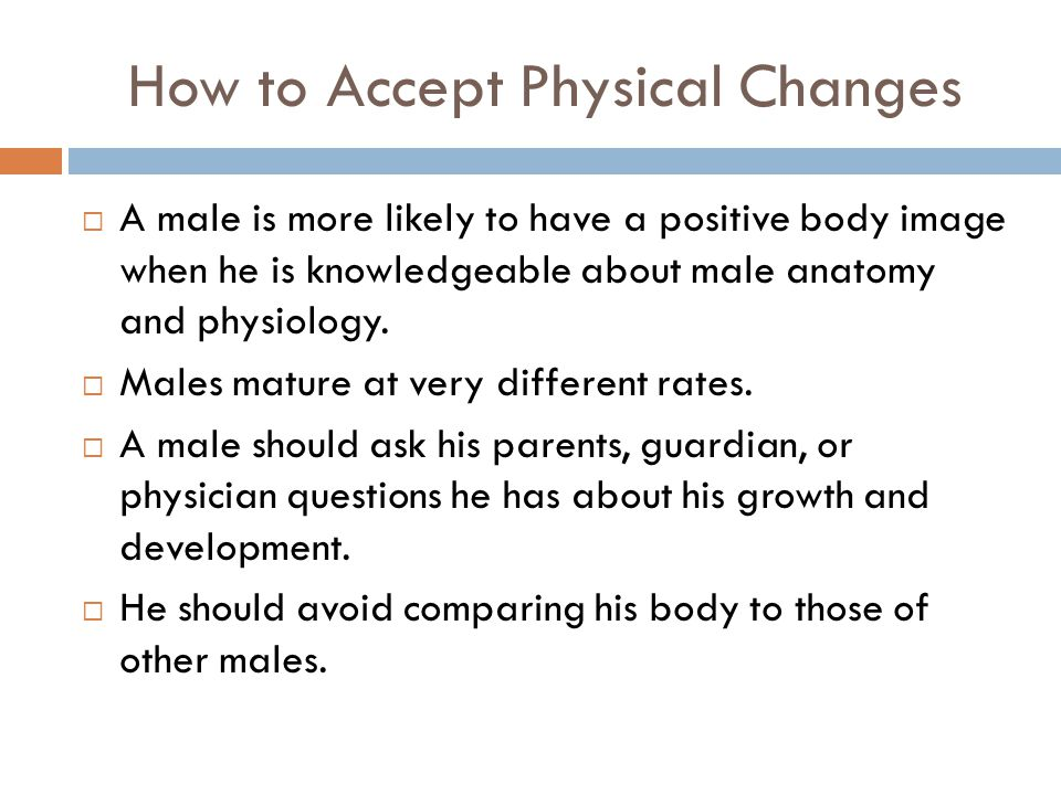 How to Accept Physical Changes