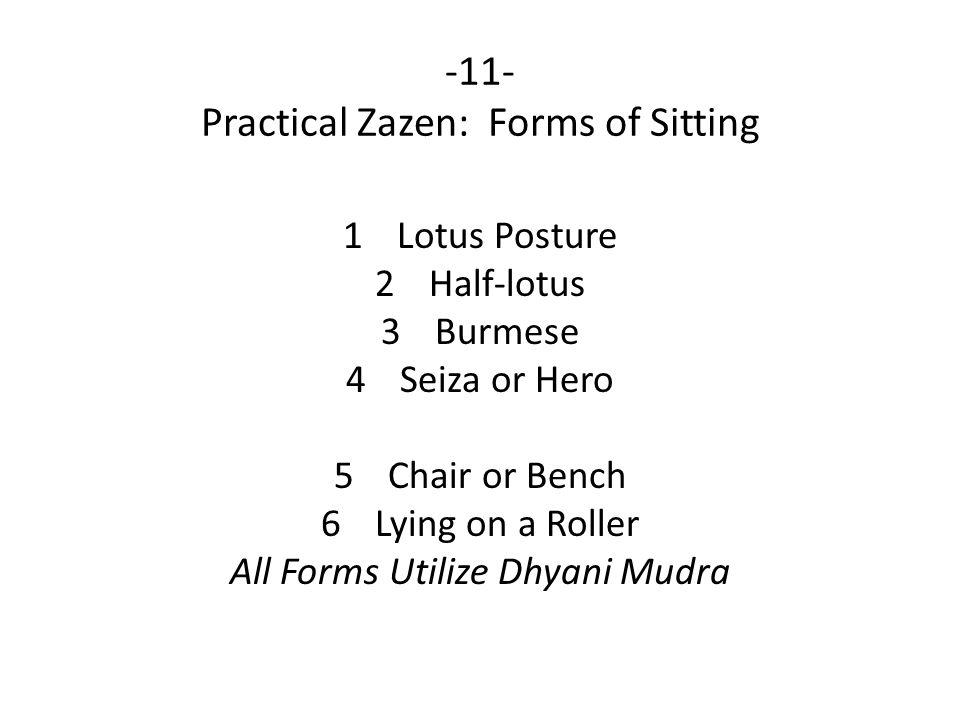 -11- Practical Zazen: Forms of Sitting