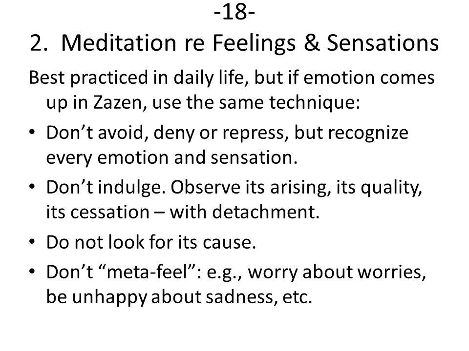 -18- 2. Meditation re Feelings & Sensations
