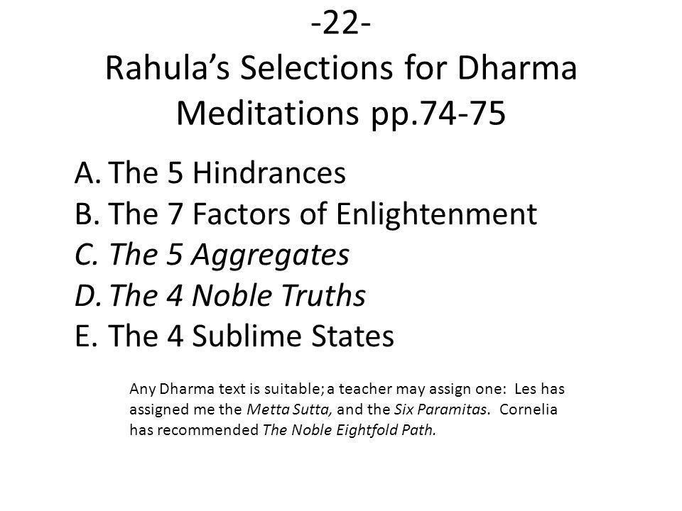 -22- Rahula's Selections for Dharma Meditations pp.74-75