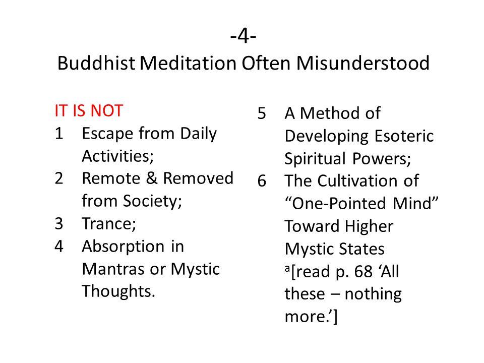 -4- Buddhist Meditation Often Misunderstood
