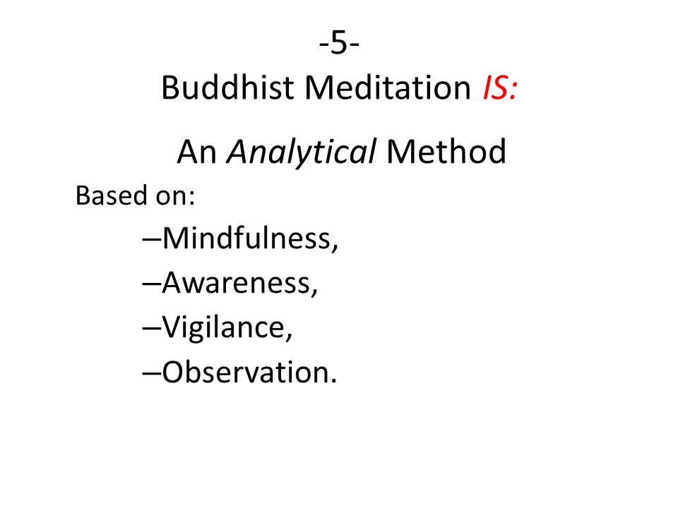 -5- Buddhist Meditation IS: