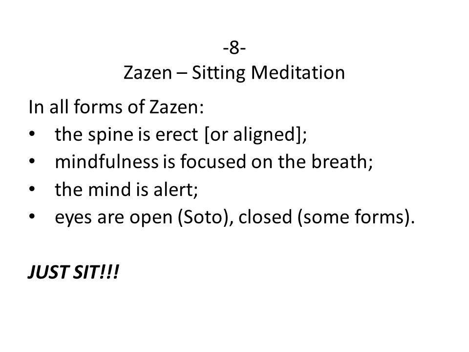 -8- Zazen – Sitting Meditation