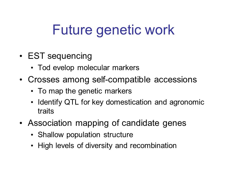 Future genetic work EST sequencing