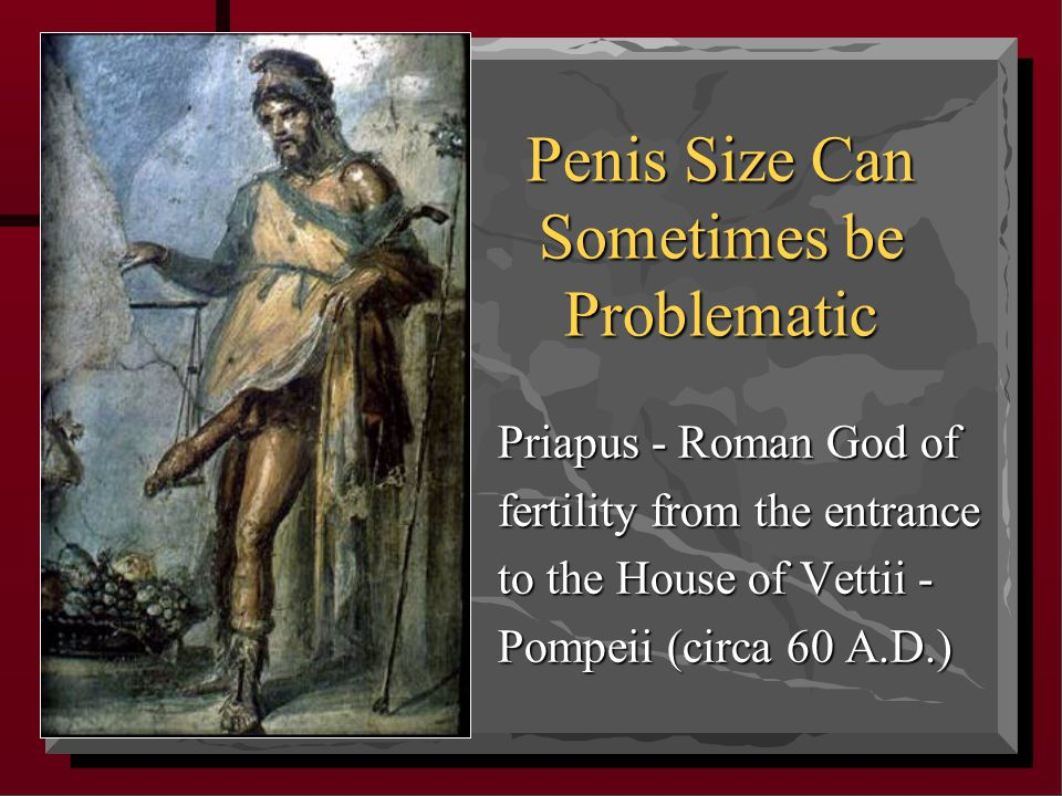 Penis Size Can Sometimes be Problematic