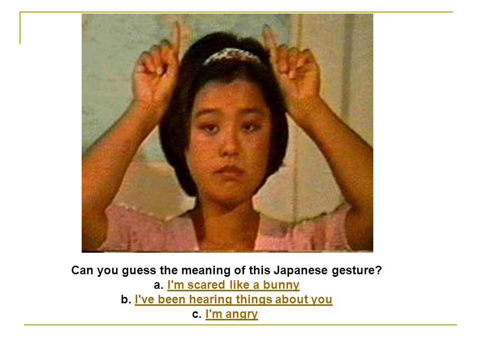 Can you guess the meaning of this Japanese gesture
