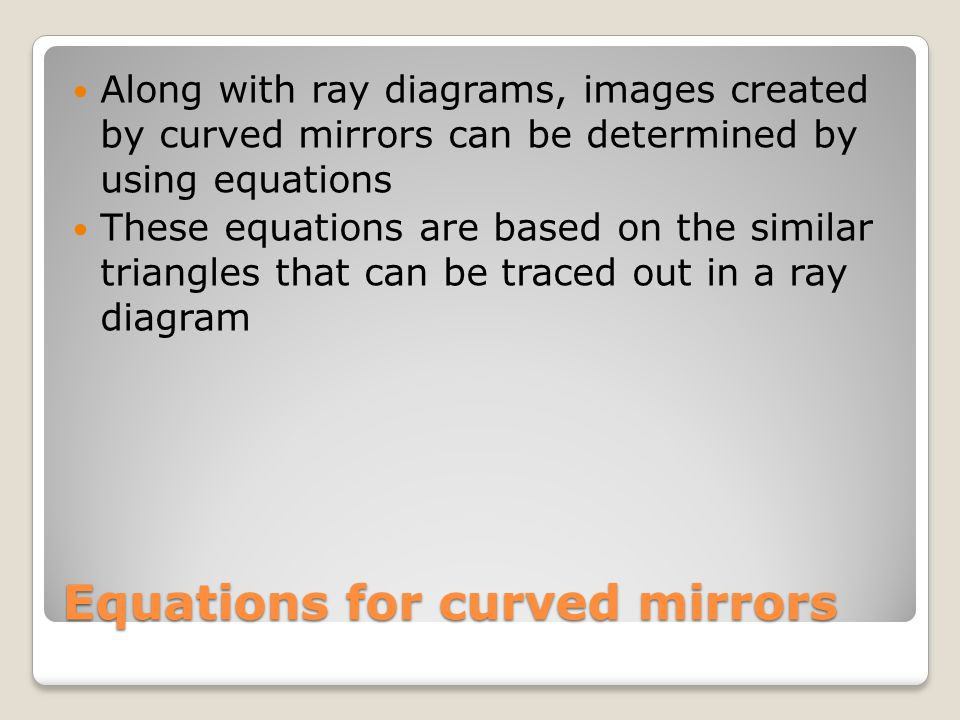 Equations for curved mirrors