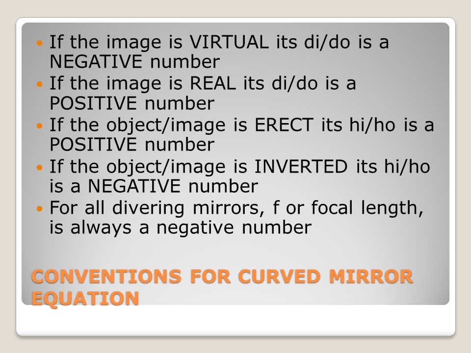 CONVENTIONS FOR CURVED MIRROR EQUATION