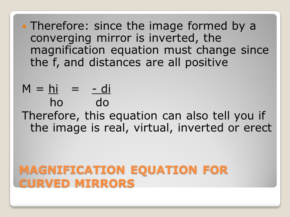 MAGNIFICATION EQUATION FOR CURVED MIRRORS