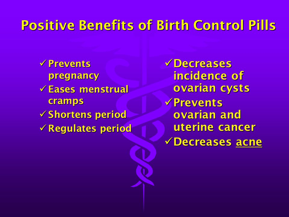 Positive Benefits of Birth Control Pills