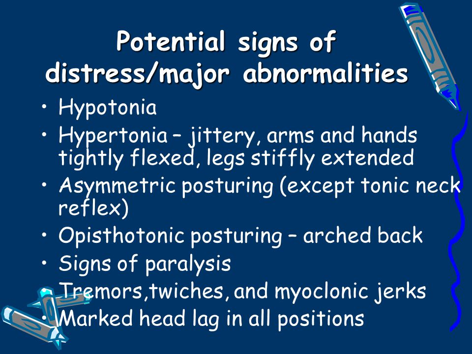 Potential signs of distress/major abnormalities